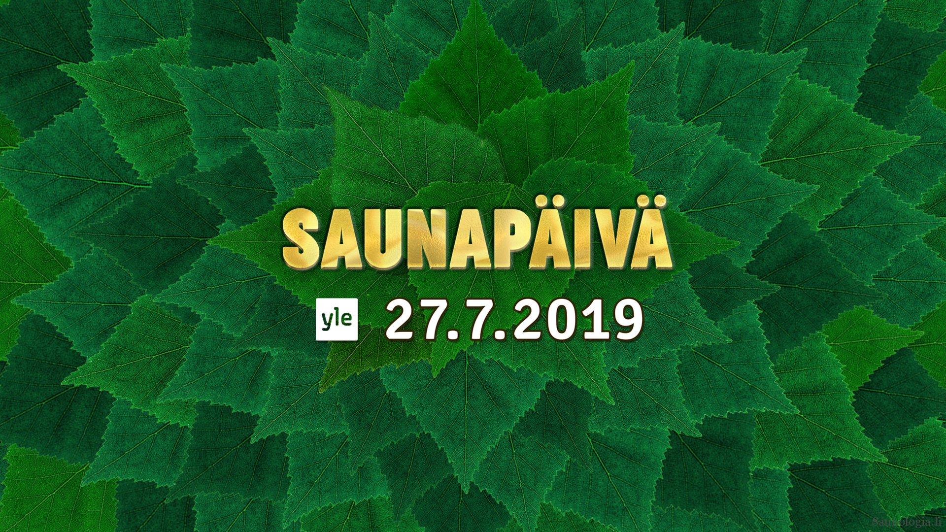 Lauantaina 27.7.19 ainutlaatuinen Saunapäivä