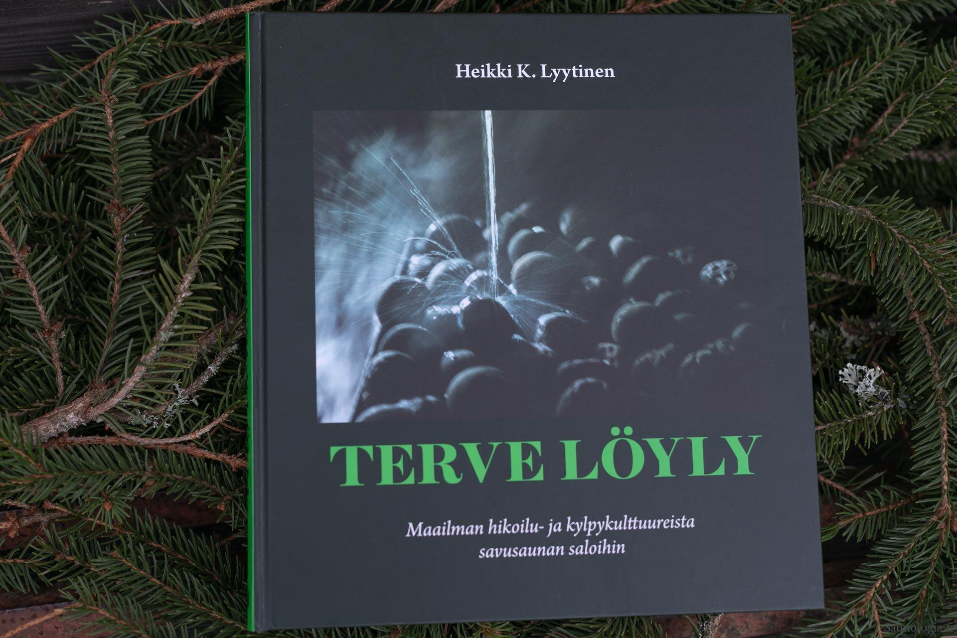 Kirjauutuus: Terve Löyly Heikki Lyytinen